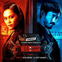 Reza Safinia & H. Scott Salinas - Warrior: Season 2 (Cinemax Original Series Soundtrack)
