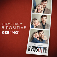 Keb' Mo' - Theme from B Positive
