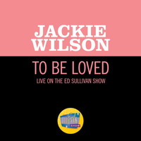 Jackie Wilson - To Be Loved (Live On The Ed Sullivan Show, December 4, 1960)