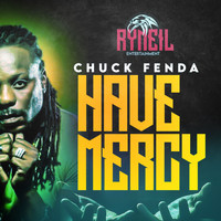 Chuck Fenda - Have Mercy