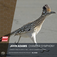 Boston Modern Orchestra Project & Gil Rose - John Adams: Chamber Symphony