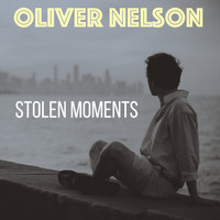 Oliver Nelson - Stolen Moments