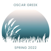 Oscar Greek - Spring 2022