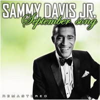 Sammy Davis Jr. - September Song (Remastered)