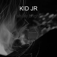 KID JR / - Shine Bright