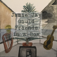 Jamie Jay Gould / - Friends in a Box