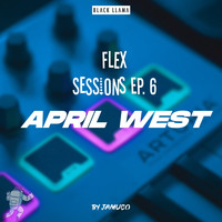 Jamuco feat. April West - Flex Sessions Episode #06