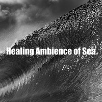 Water Soundscapes - Healing Ambience of Sea