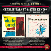 Maxwell Davis - A Tribute to the Big Bands: Charlie Barnet & Stan Kenton