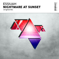 Essiuah - Nightmare At Sunset