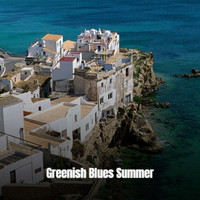 Various Artist - Greenish Blues Summer