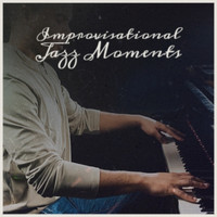 Various Artist - Improvisational Jazz Moments