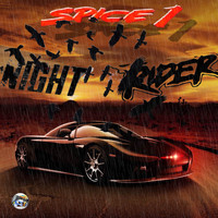 SPICE 1 - Night Rider