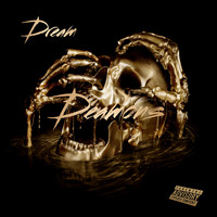 Dream - Deamons (Explicit)