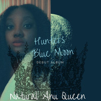 Natural Anu Queen - Hunters Blue Moon (Explicit)
