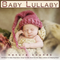 Baby Lullaby Academy, Baby Music, Monarch Baby Lullaby Institute - Baby Lullaby: Soft Music and Nature Sounds For Baby Sleep Music, Songs For Kids, Music For Kids, Baby Lullabies and Sleeping Music