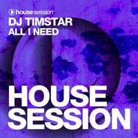DJ Timstar - All I Need