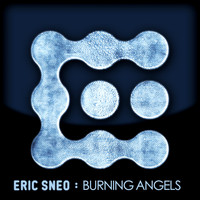 Eric Sneo - Burning Angels