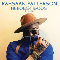 Rahsaan Patterson - Heroes & Gods