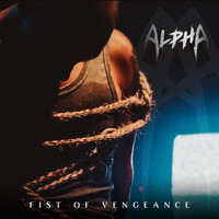 Alpha - Fist of Vengeance