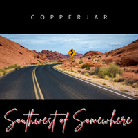 Copperjar - Southwest of Somewhere
