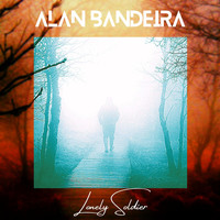 Alan Bandeira - Lonely Soldier