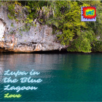 Love - Lupa in the Blue Lagoon