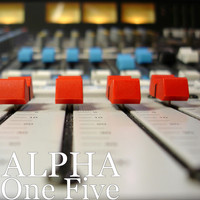 Alpha - One Five (Explicit)