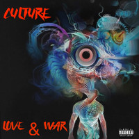 Culture - Love & War (Explicit)