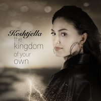 KESHTJELLA - The Kingdom of Your Own