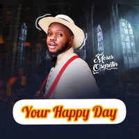 Moses Osaretin - Your Happy Day