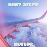 Hector - Baby Steps
