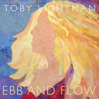 Toby Lightman - Ebb and Flow