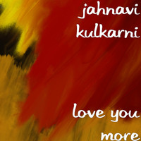 Jahnavi Kulkarni - Love You More