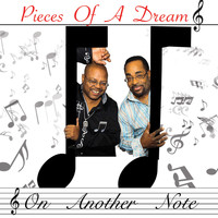 Pieces Of A Dream - On Another Note