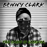 Benny Clark / - The Grass Is Greener
