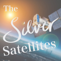 The Silver Satellites / - Sunday Afternoon