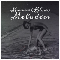 Various Artist - Minor Blues Melodies