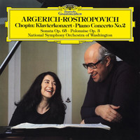 Martha Argerich - Chopin: Piano Concerto No. 2 in F Minor, Op. 21, Introduction & Polonaise brillante, Op. 3 & Cello Sonata in G Minor, Op. 65