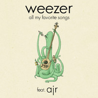 Weezer - All My Favorite Songs (feat. AJR)
