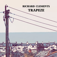 Richard Clements / - Trapeze