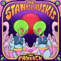 The Stanislavskis - The Payback