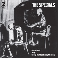 The Specials - Ghost Town (2021 Remaster)