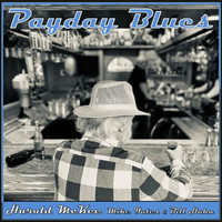Harold McKee, Mike Yates & Bill Hahn - Payday Blues (Explicit)
