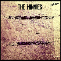 The Minnies - Mistakes