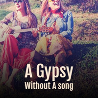 Various Artist - A Gypsy Without A song
