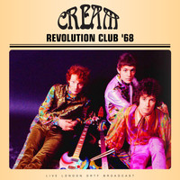 Cream - Revolution Club (Live '68)