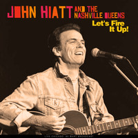 John Hiatt - Let's Fire It Up! (Live '95)