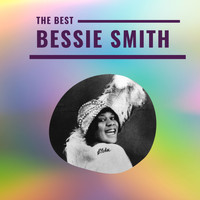 Bessie Smith - Bessie Smith - The Best