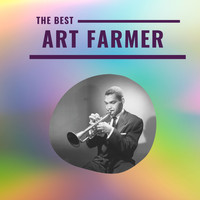 Art Farmer - Art Farmer - The Best